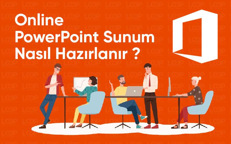Online Powerpoint Sunum Hazırlama